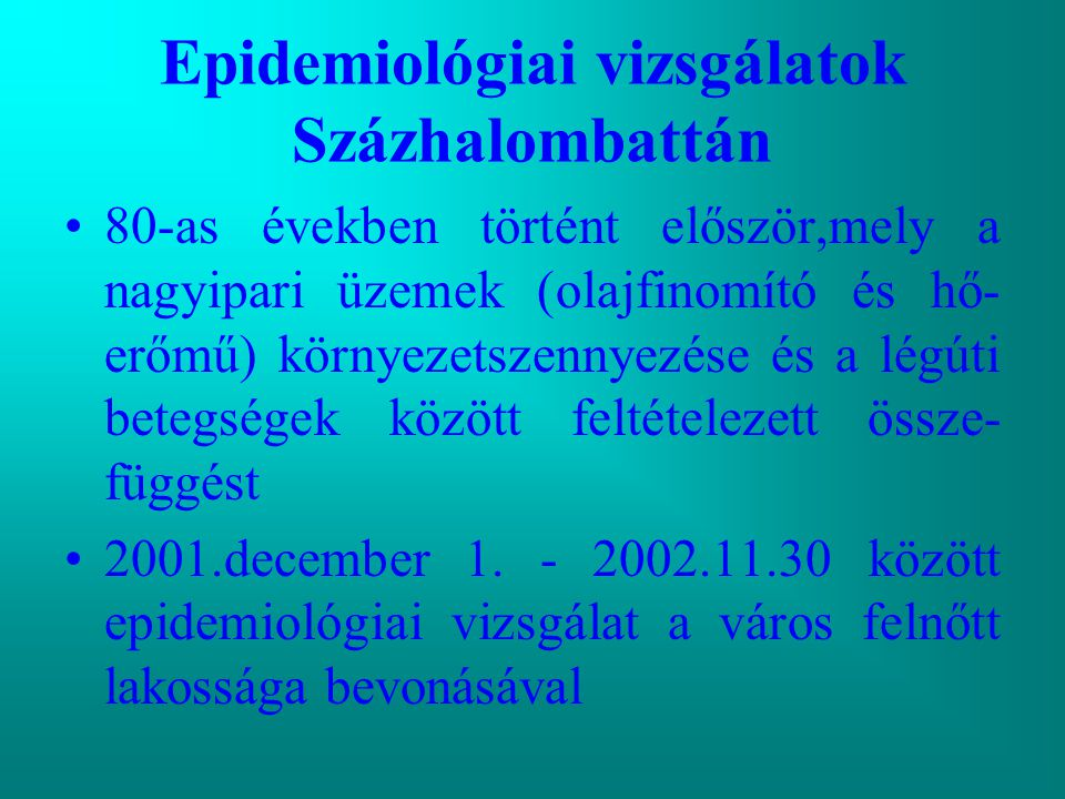 Epidemiológiai vizsgálatok Százhalombattán