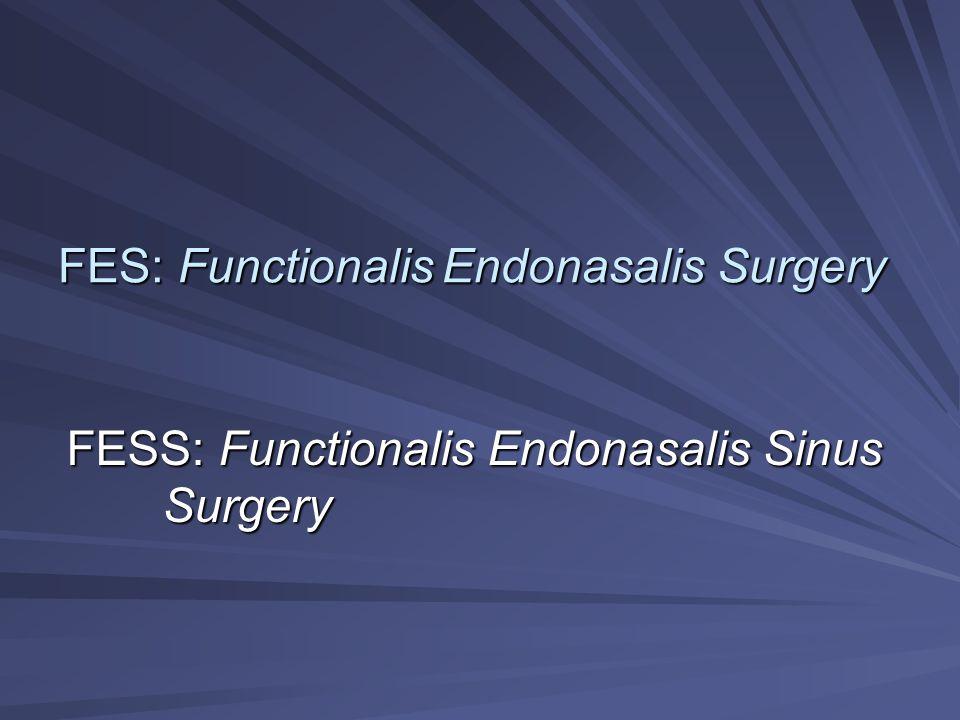 FES: Functionalis Endonasalis Surgery