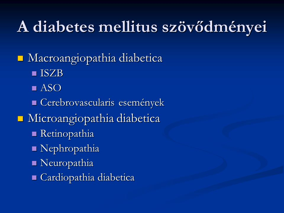 A diabetes mellitus szövődményei
