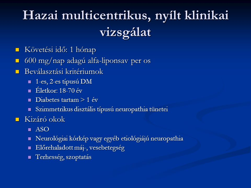 Hazai multicentrikus, nyílt klinikai vizsgálat