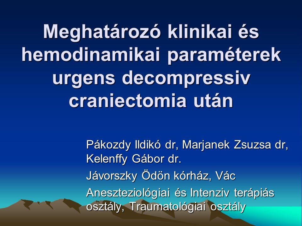 Meghatározó klinikai és hemodinamikai paraméterek urgens decompressiv craniectomia után