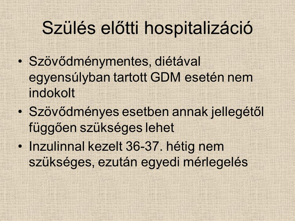 Szülés előtti hospitalizáció