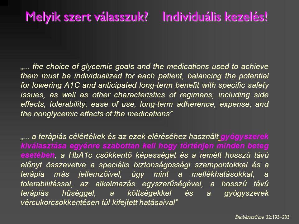 Melyik szert válasszuk Individuális kezelés!