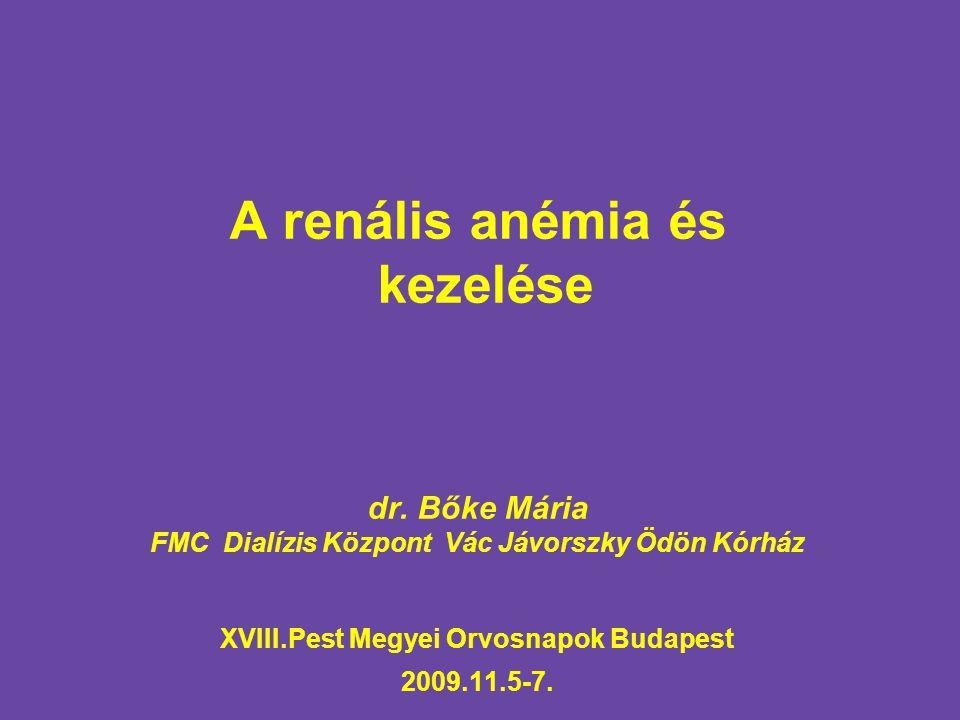 A renális anémia és kezelése dr