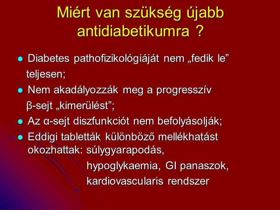 Miért van szükség újabb antidiabetikumra