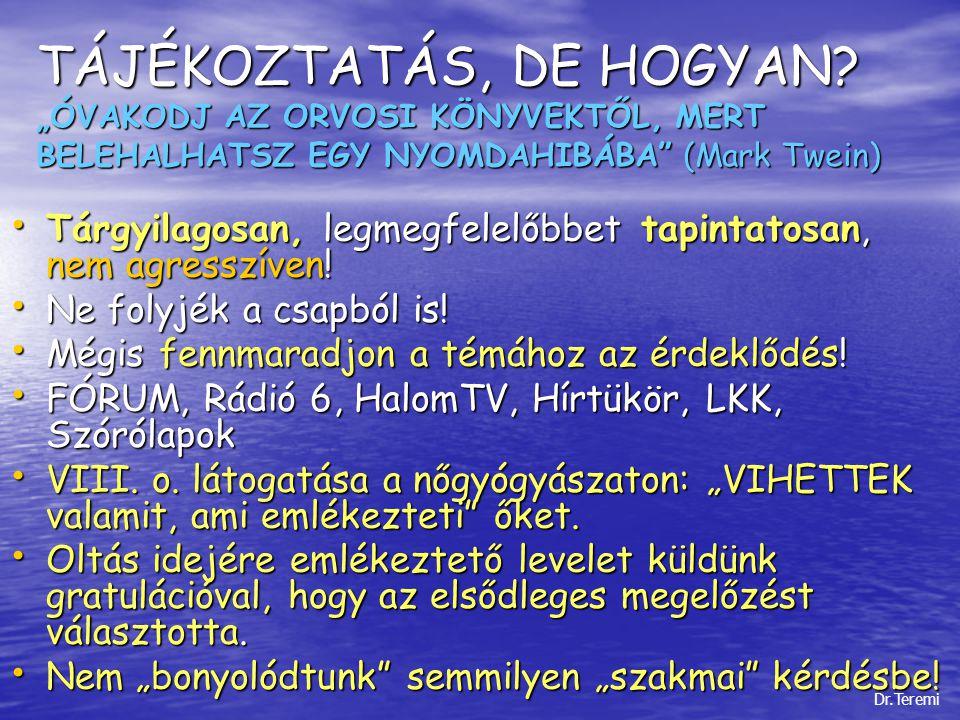 TÁJÉKOZTATÁS, DE HOGYAN