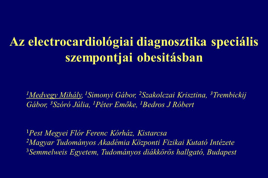 Az electrocardiológiai diagnosztika speciális szempontjai obesitásban