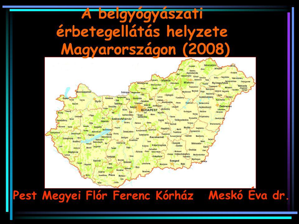 A belgyógyászati érbetegellátás helyzete Magyarországon (2008)