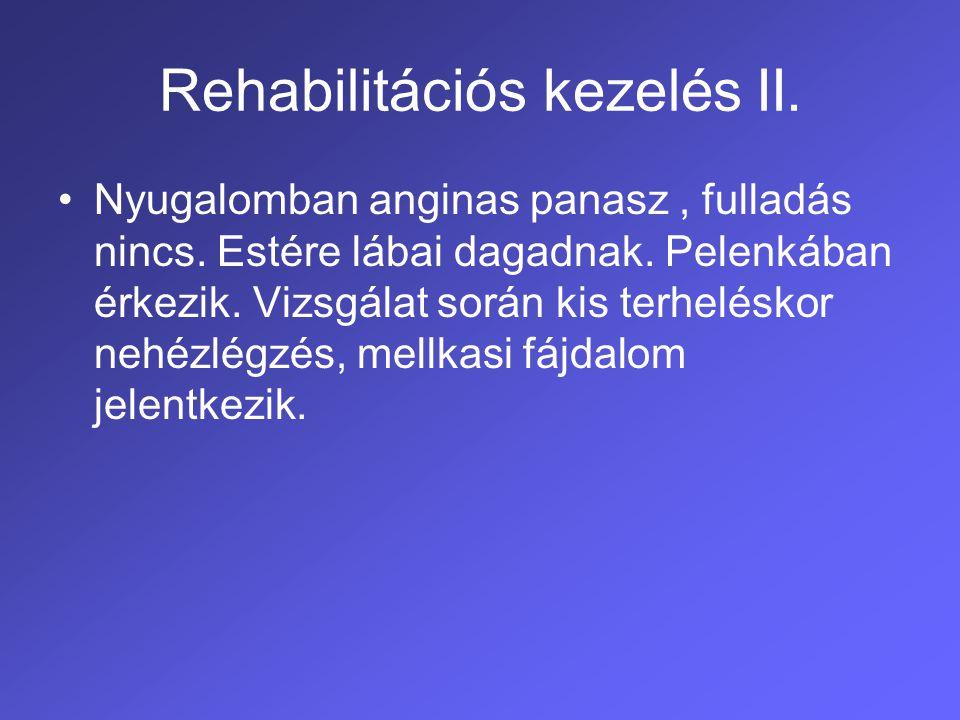 Rehabilitációs kezelés II.