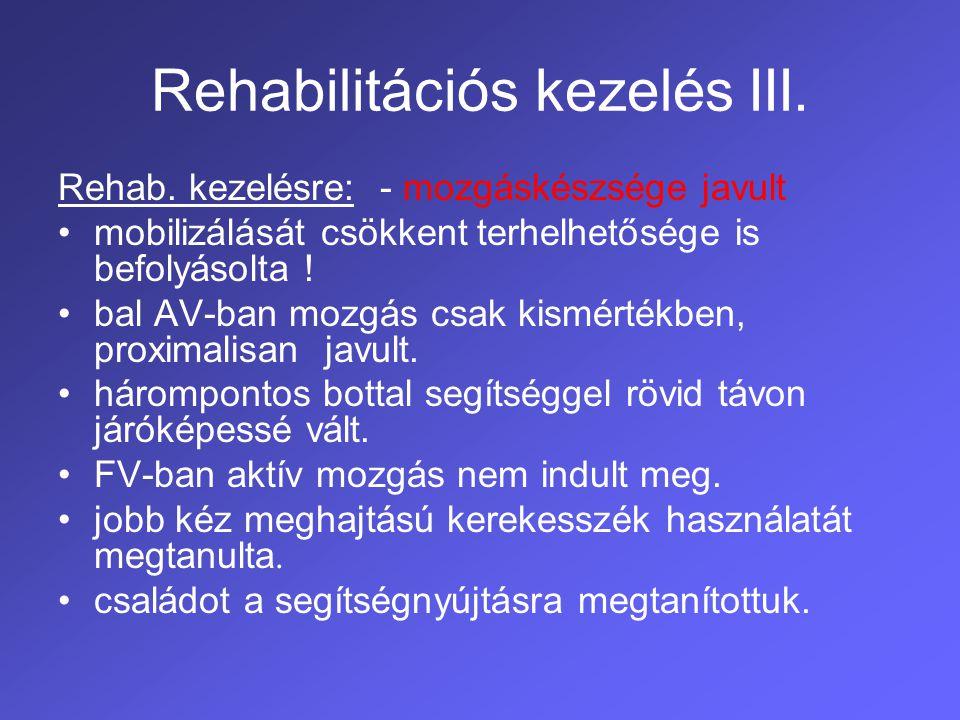 Rehabilitációs kezelés III.