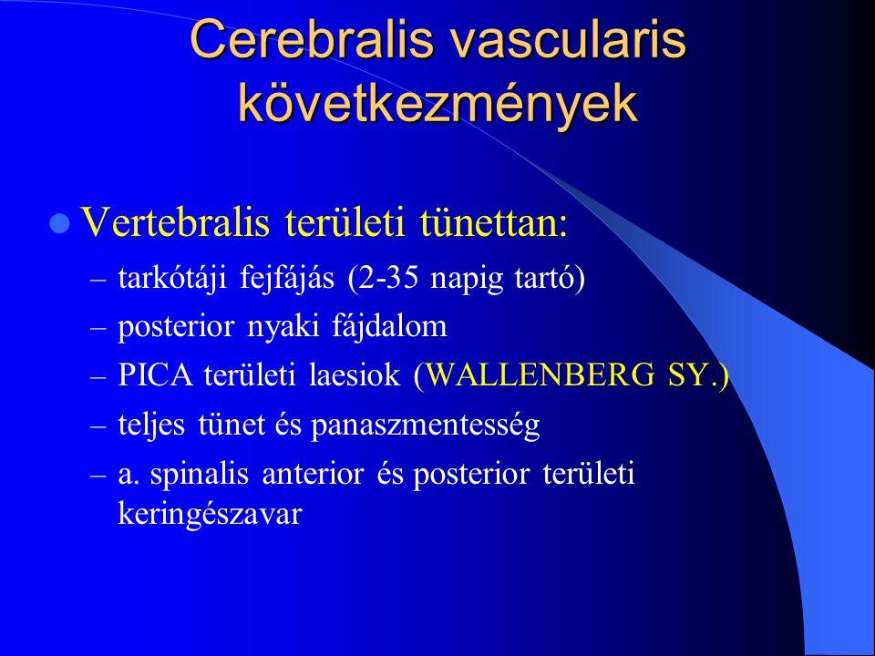 Cerebralis vascularis következmények