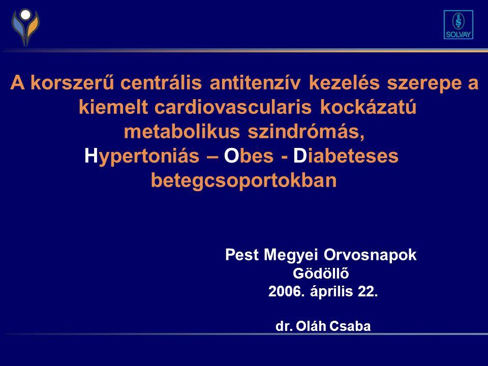 A korszerű centrális antitenzív kezelés szerepe a