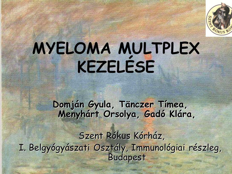 MYELOMA MULTPLEX KEZELÉSE
