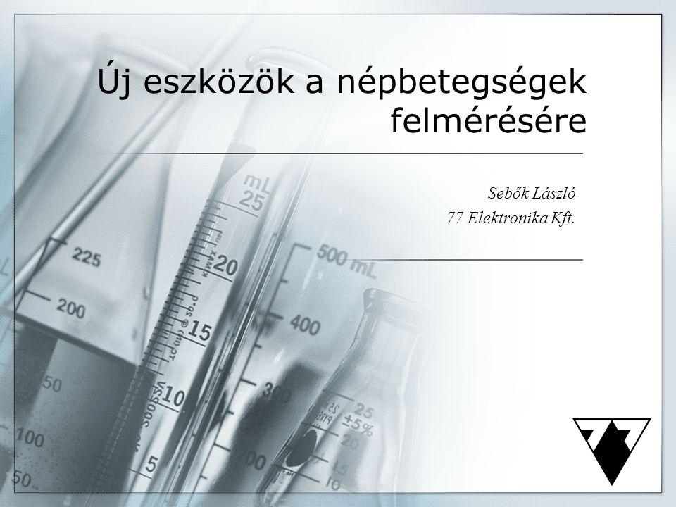 Új eszközök a népbetegségek felmérésére