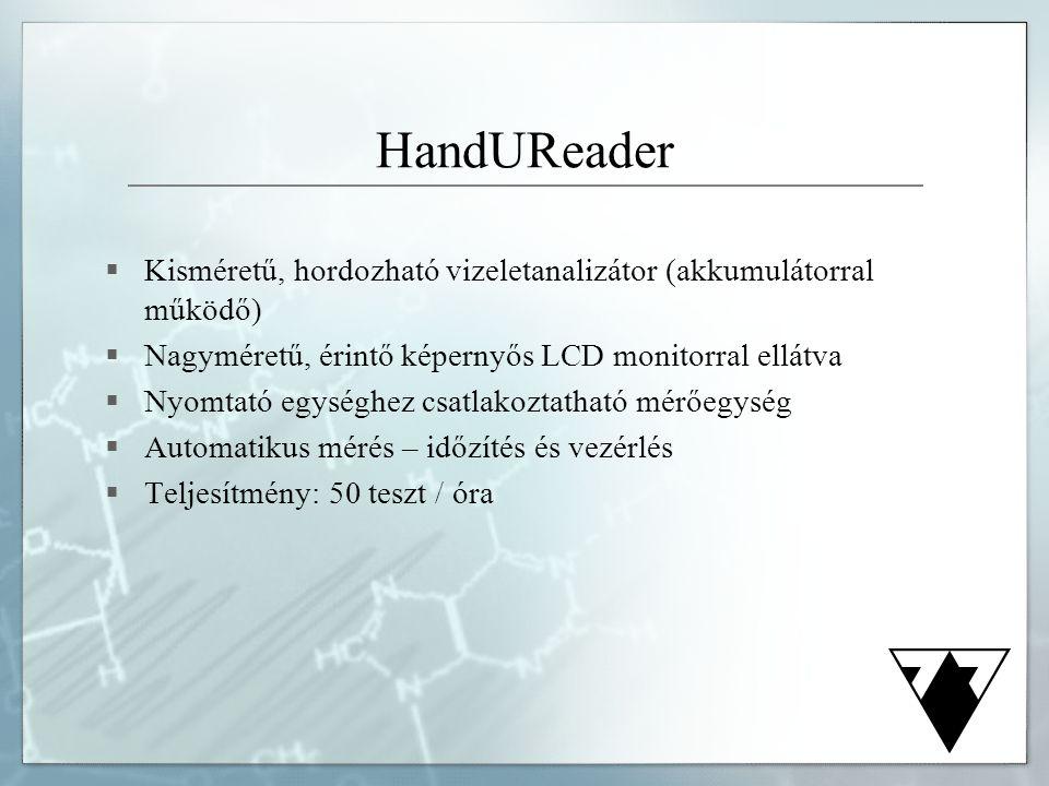 HandUReader Kisméretű, hordozható vizeletanalizátor (akkumulátorral működő) Nagyméretű, érintő képernyős LCD monitorral ellátva.
