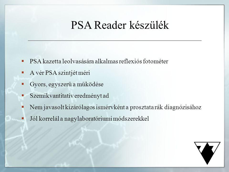 PSA Reader készülék PSA kazetta leolvasására alkalmas reflexiós fotométer. A vér PSA szintjét méri.