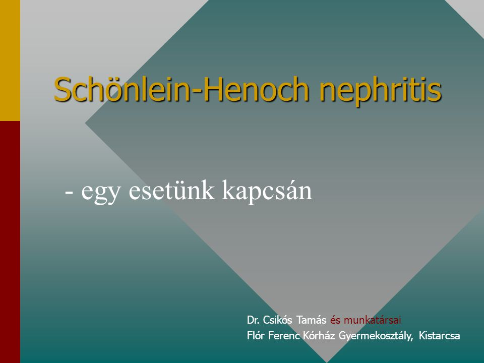 Schönlein-Henoch nephritis