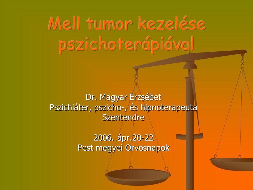 Mell tumor kezelése pszichoterápiával