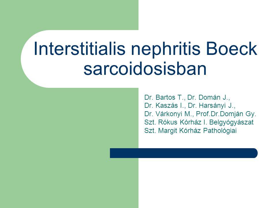 Interstitialis nephritis Boeck sarcoidosisban