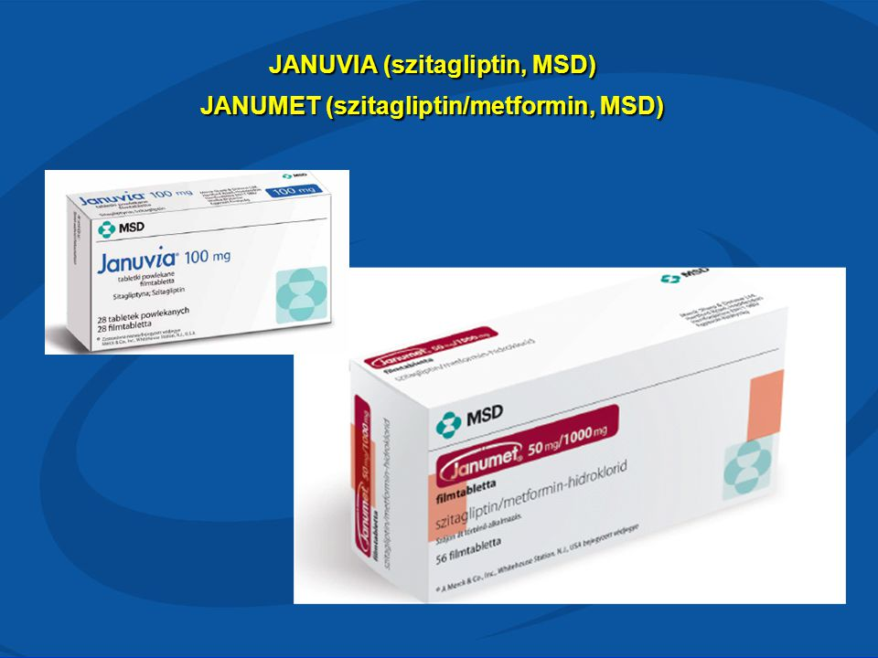 JANUVIA (szitagliptin, MSD) JANUMET (szitagliptin/metformin, MSD)