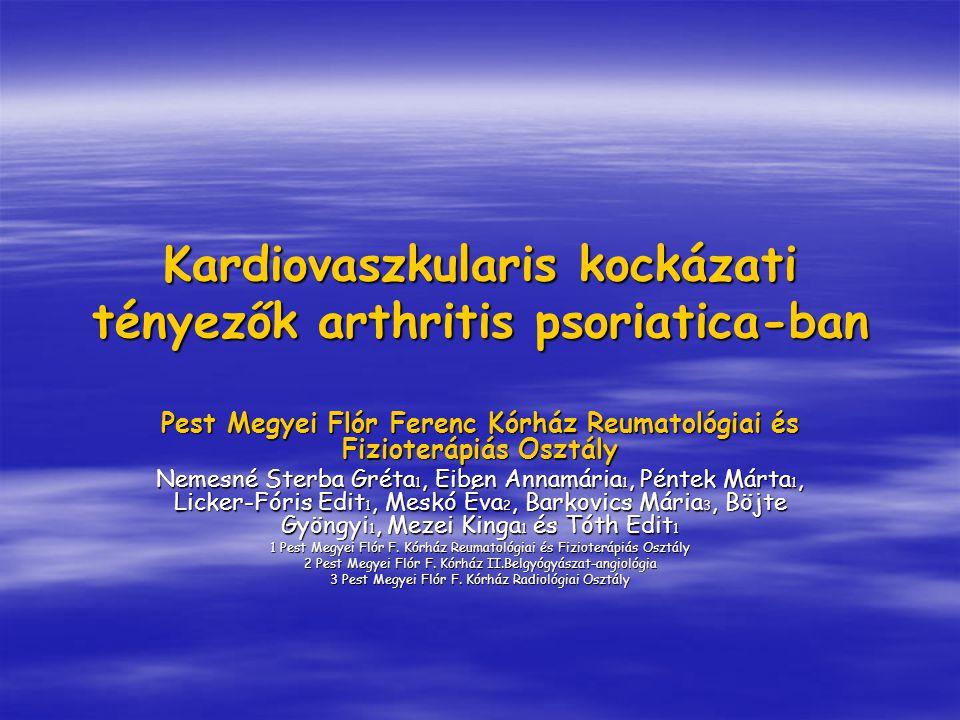 Kardiovaszkularis kockázati tényezők arthritis psoriatica-ban