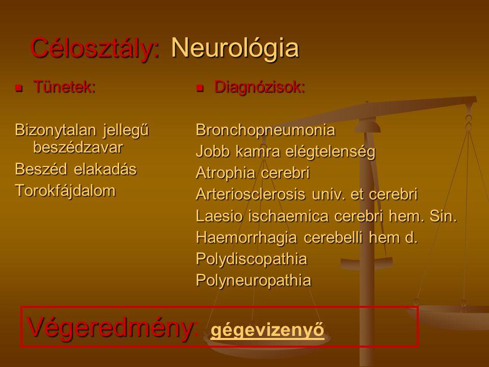 Célosztály: Neurológia
