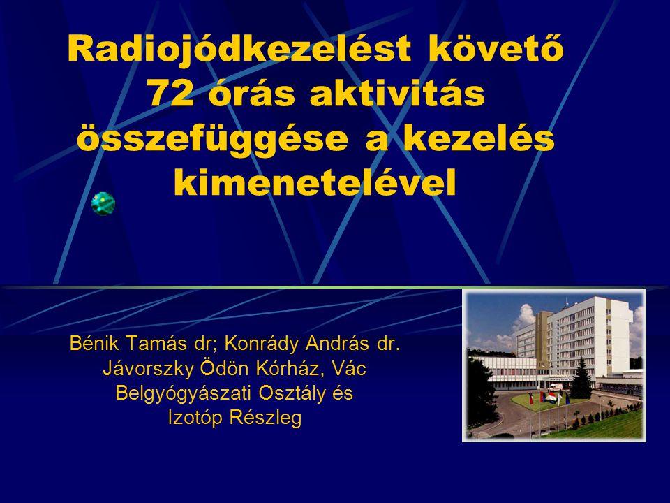 Radiojódkezelést követő 72 órás aktivitás összefüggése a kezelés kimenetelével