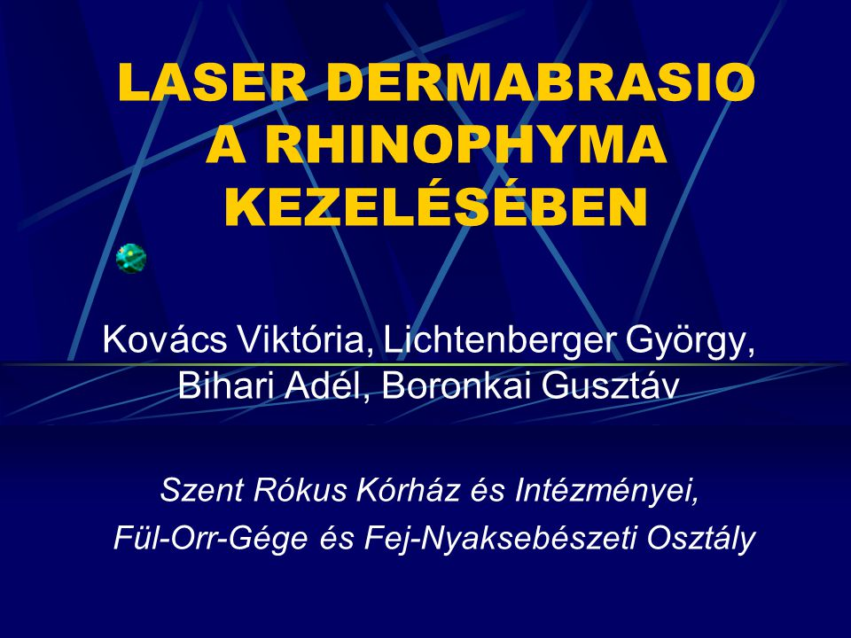LASER DERMABRASIO A RHINOPHYMA KEZELÉSÉBEN