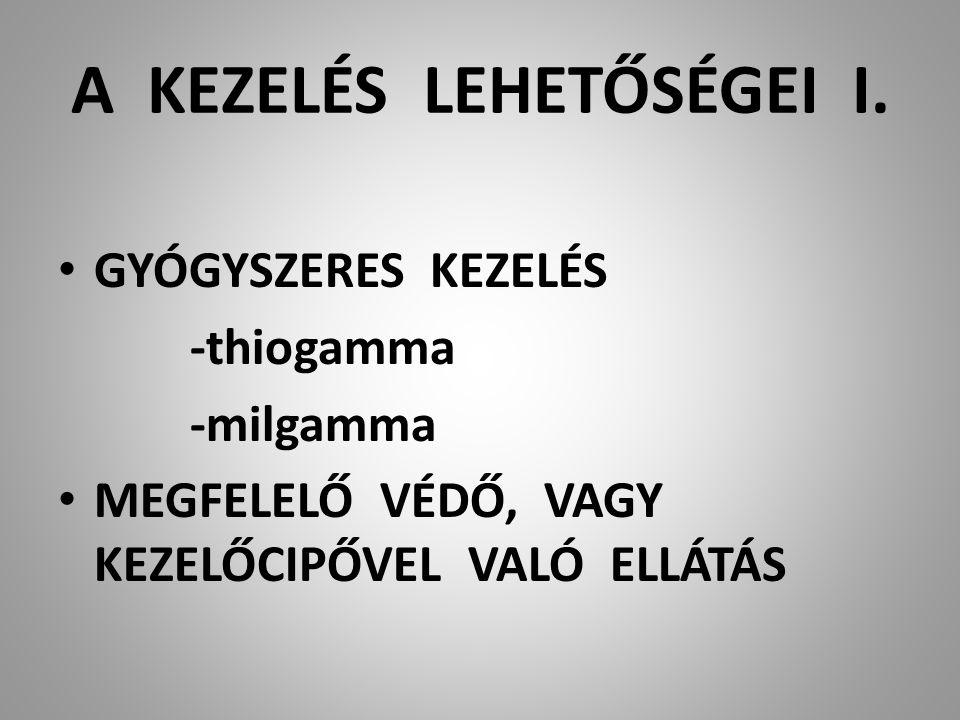A KEZELÉS LEHETŐSÉGEI I.