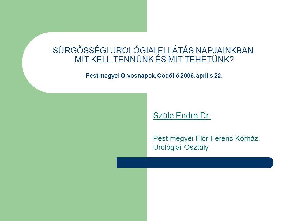 Szüle Endre Dr. Pest megyei Flór Ferenc Kórház, Urológiai Osztály