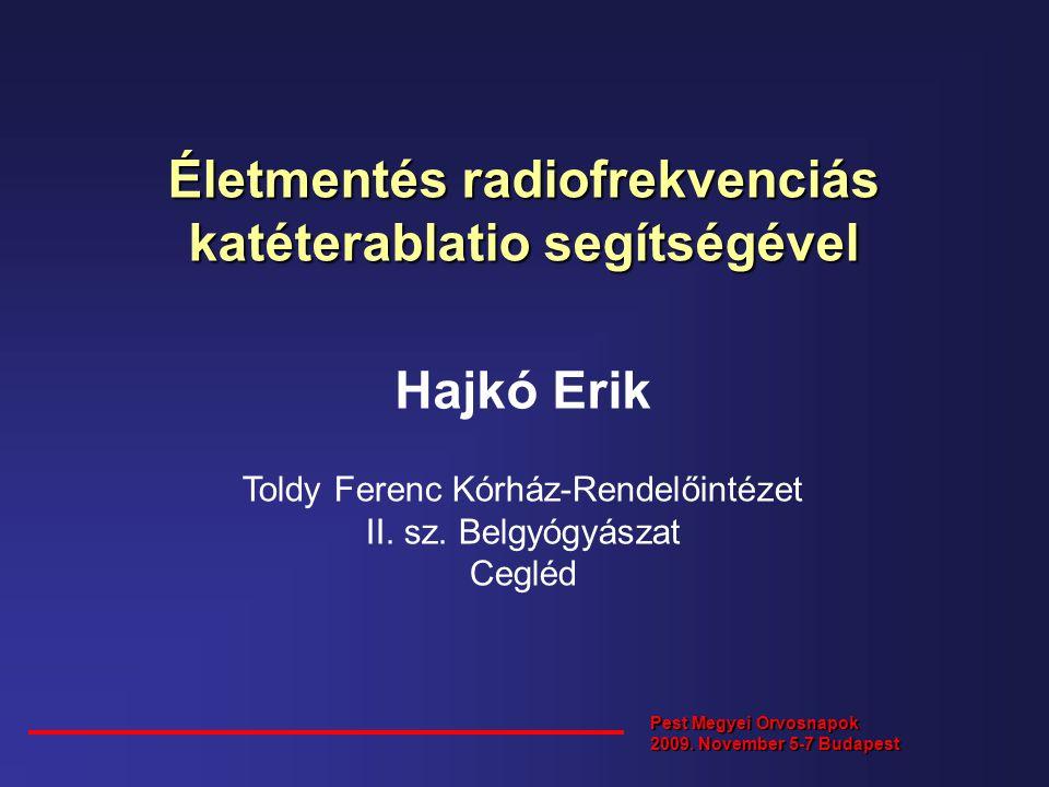 Életmentés radiofrekvenciás katéterablatio segítségével