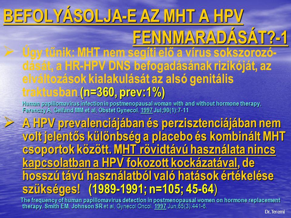 BEFOLYÁSOLJA-E AZ MHT A HPV FENNMARADÁSÁT -1