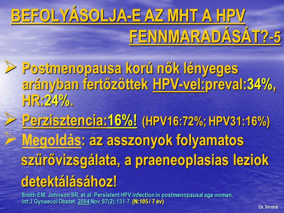 BEFOLYÁSOLJA-E AZ MHT A HPV FENNMARADÁSÁT -5