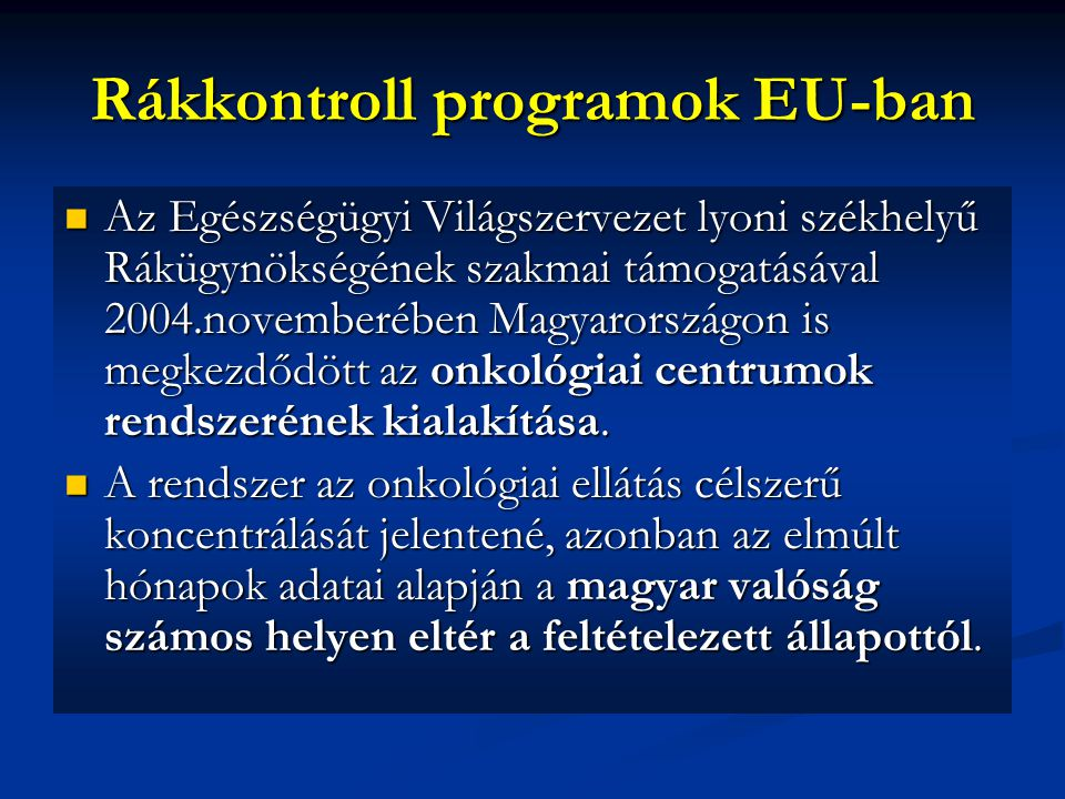 Rákkontroll programok EU-ban