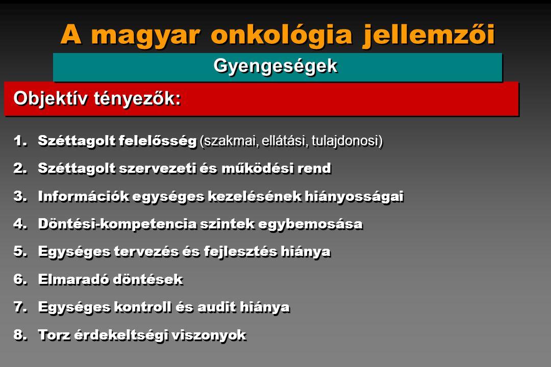 A magyar onkológia jellemzői