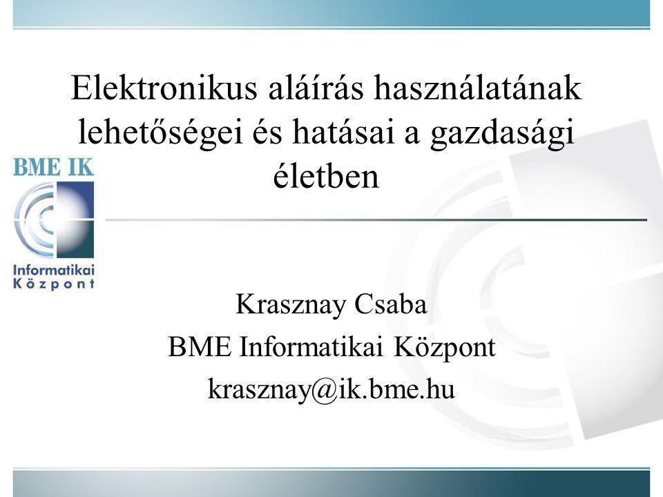 Krasznay Csaba BME Informatikai Központ krasznay@ik.bme.hu