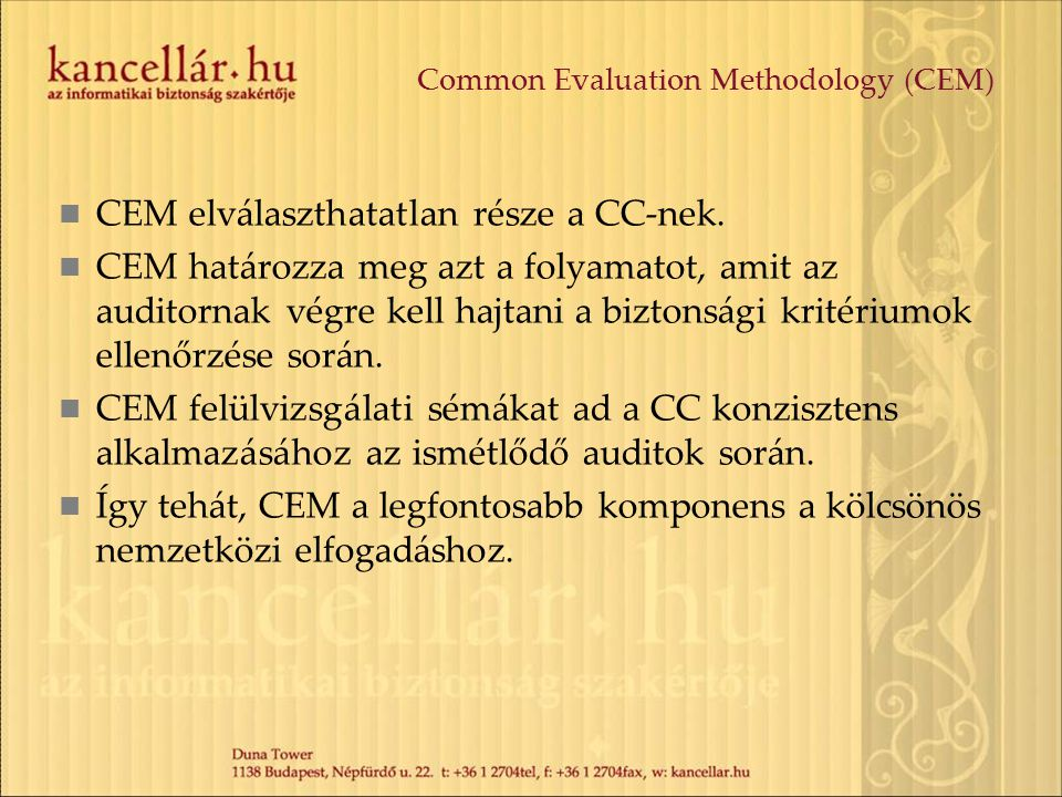 Common Evaluation Methodology (CEM)