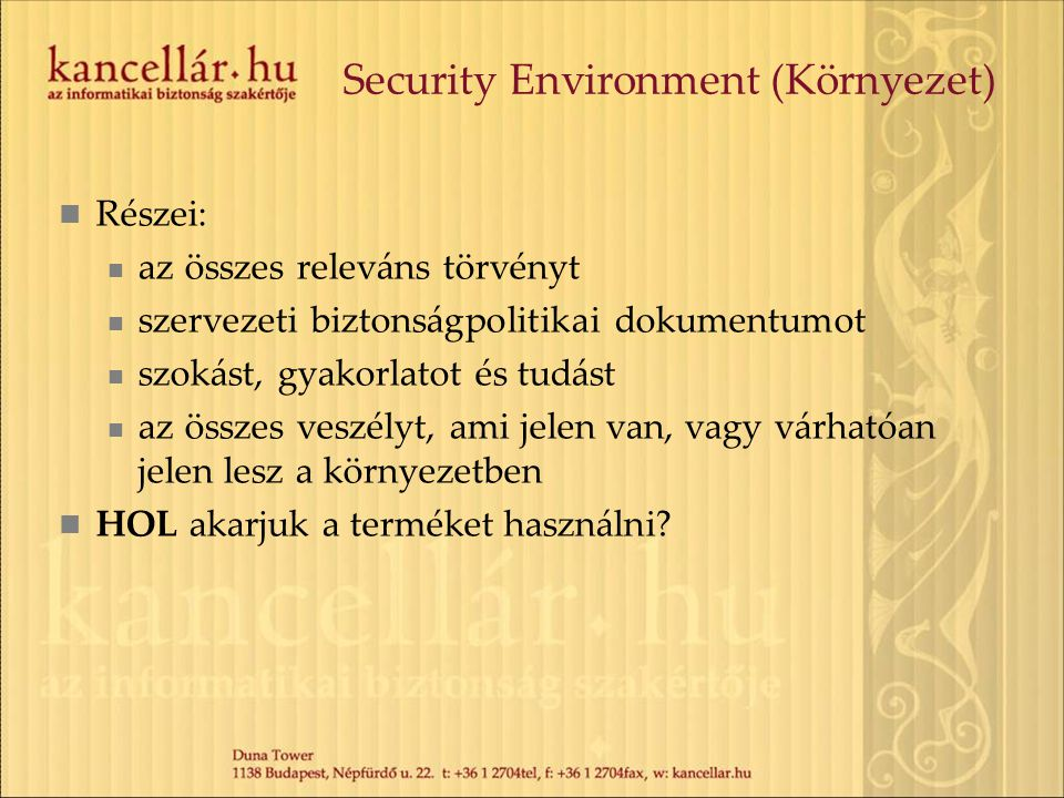 Security Environment (Környezet)