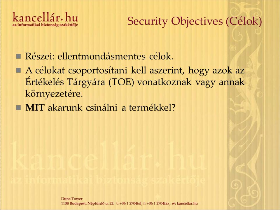 Security Objectives (Célok)