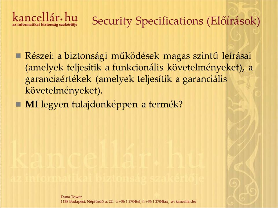 Security Specifications (Előírások)