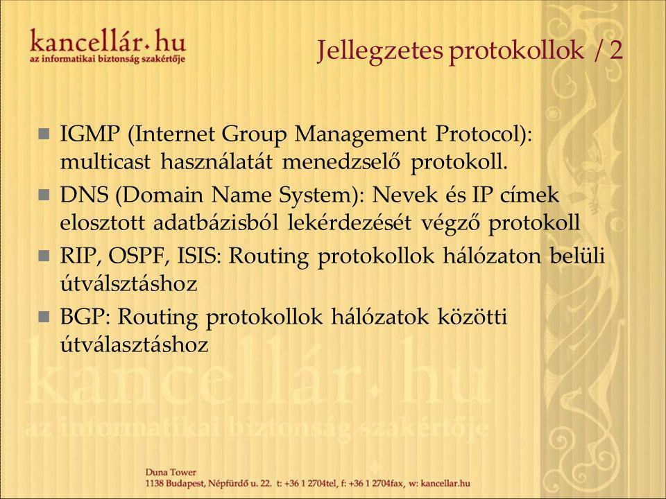 Jellegzetes protokollok / 2