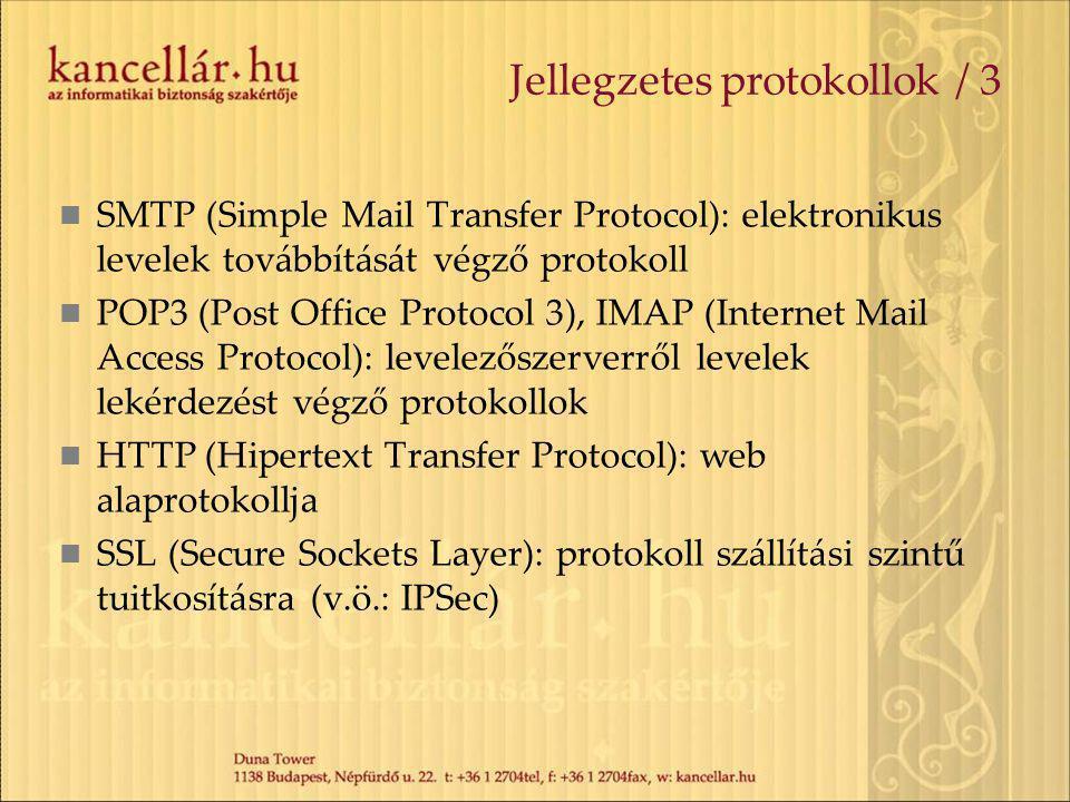 Jellegzetes protokollok / 3