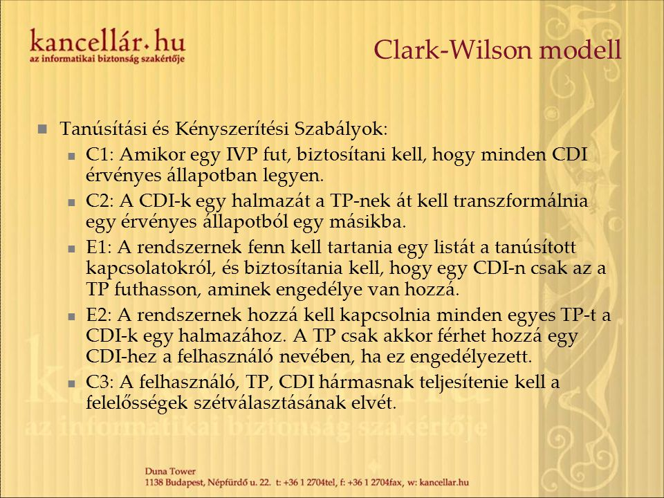 Clark-Wilson modell Tanúsítási és Kényszerítési Szabályok: