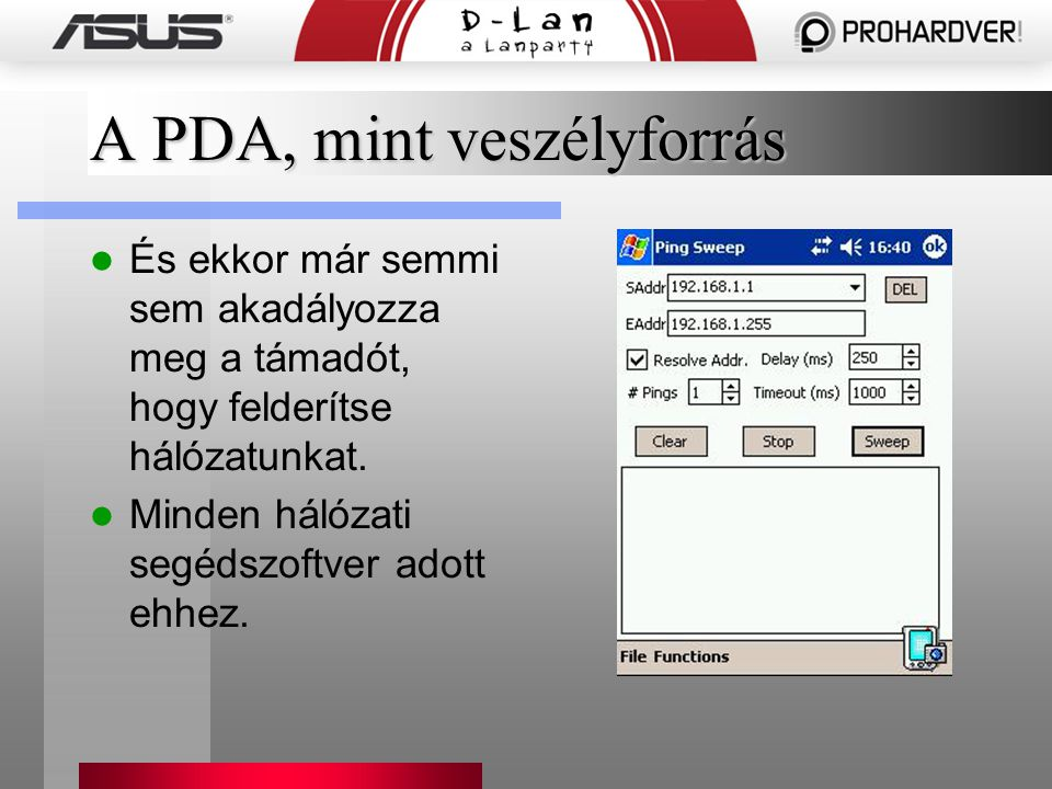 A PDA, mint veszélyforrás