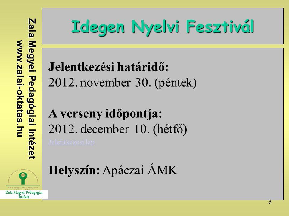 Idegen Nyelvi Fesztivál Zala Megyei Pedagógiai Intézet