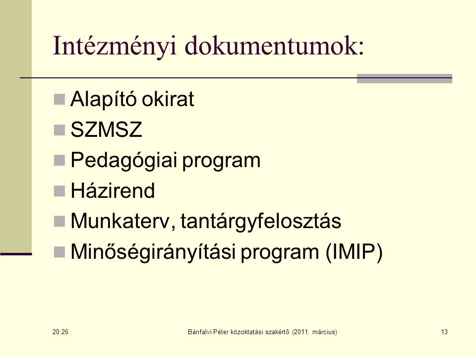 Intézményi dokumentumok: