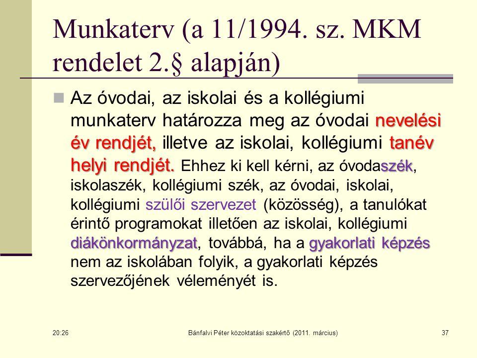 Munkaterv (a 11/1994. sz. MKM rendelet 2.§ alapján)