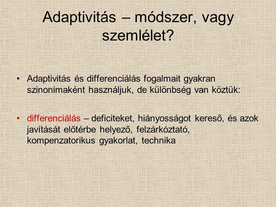 Adaptivitás – módszer, vagy szemlélet