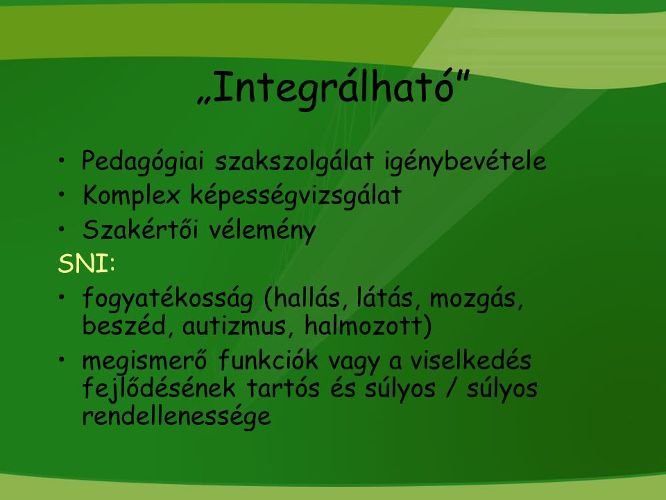 """""""Integrálható Pedagógiai szakszolgálat igénybevétele"""