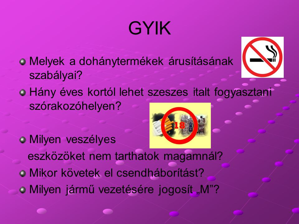 GYIK Melyek a dohánytermékek árusításának szabályai